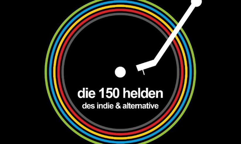 Die 150 Helden des Indie & Alternative - egoFM - das Radio für