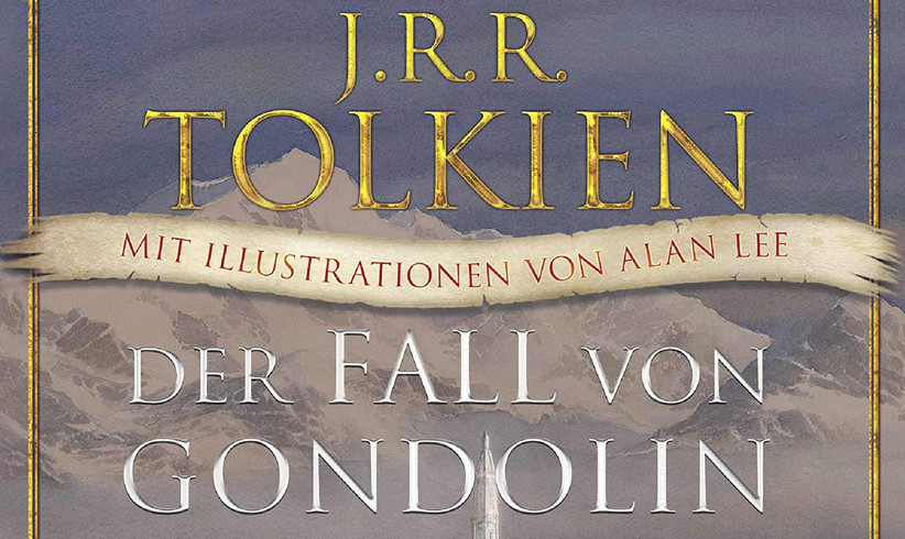 J.R.R. Tolkien: The Fall Of Gondolin