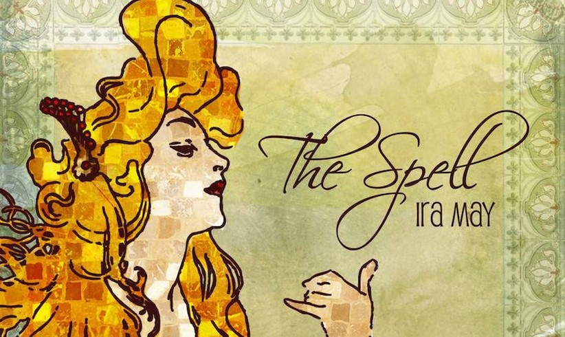 Ira May - The Spell