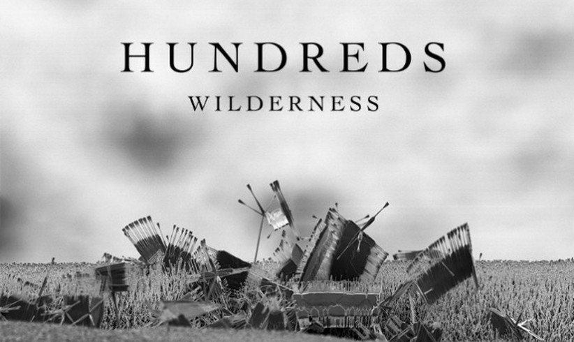 Hundreds - Wilderness