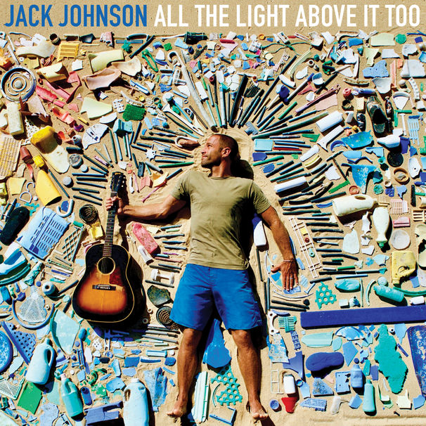 Jack-Johnson-Cover-All-The-Light-Above-It-Too