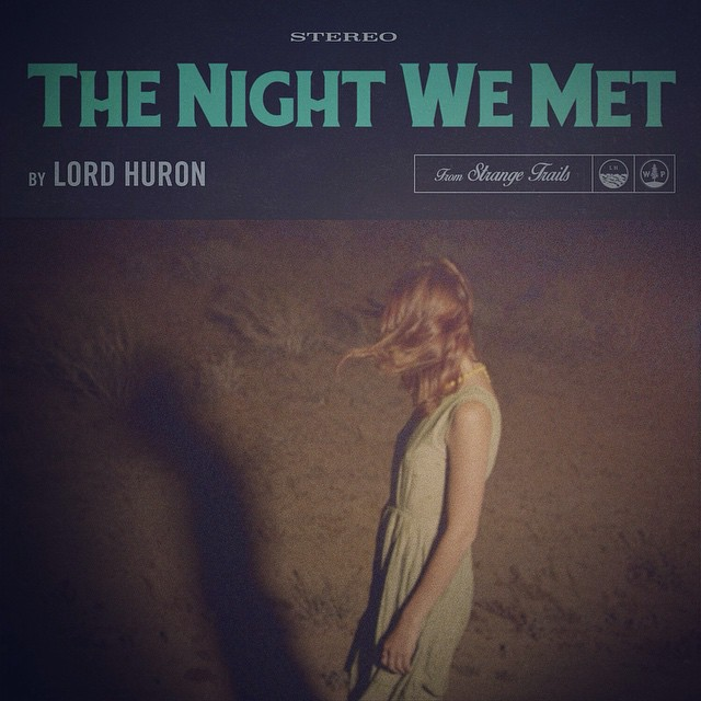 Lord Huron the night
