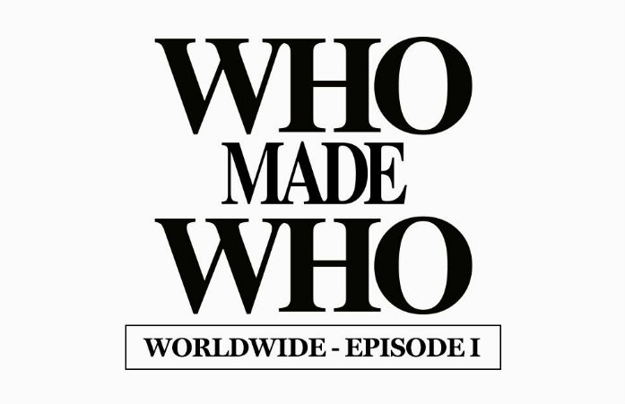 WhoMadeWho Worldwide